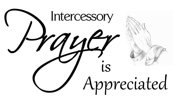 Intercessory Prayer is Appreciated